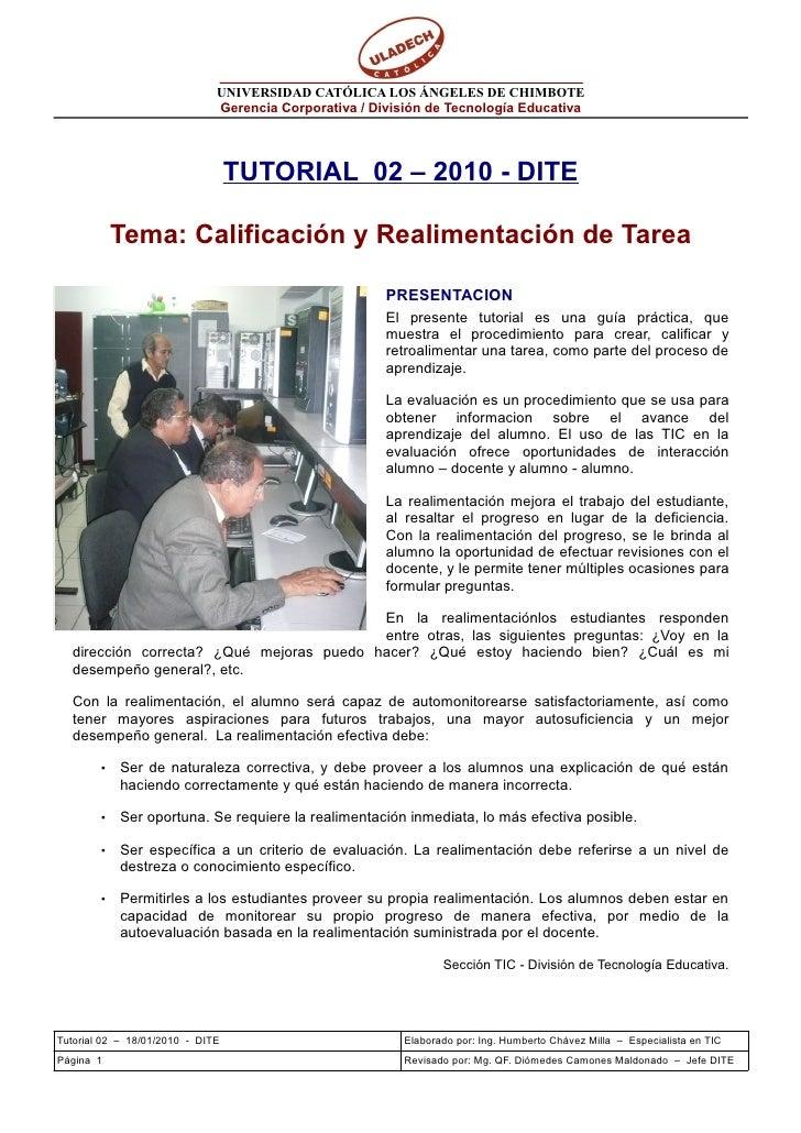 UNIVERSIDAD CATÓLICA LOS ÁNGELES DE CHIMBOTE                               Gerencia Corporativa / División de Tecnología E...
