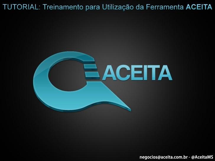 Tutorial: Treinamento para Utilização da Ferramenta ACEITA