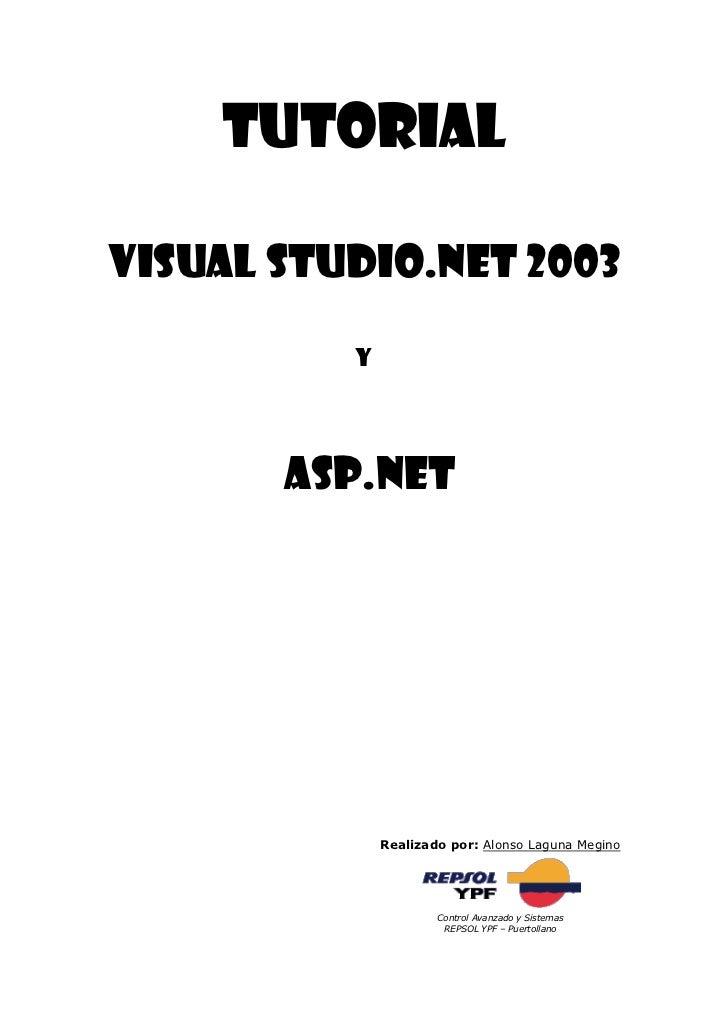 REPSOL YPF - Tutorial ASP.NET y MS Visual Studio.NET 2003