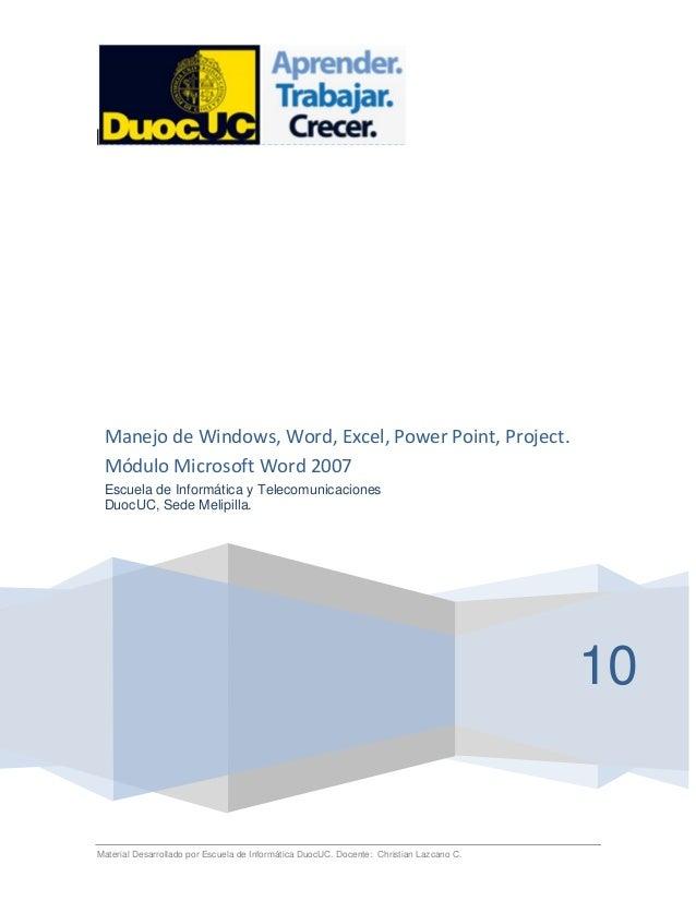 Material Desarrollado por Escuela de Informática DuocUC. Docente: Christian Lazcano C. 10 Manejo de Windows, Word, Excel, ...