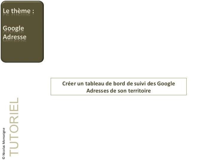 Créer un tableau de bord de suivi des Google Adresses de son territoire TUTORIEL © Nicolas Monseigne