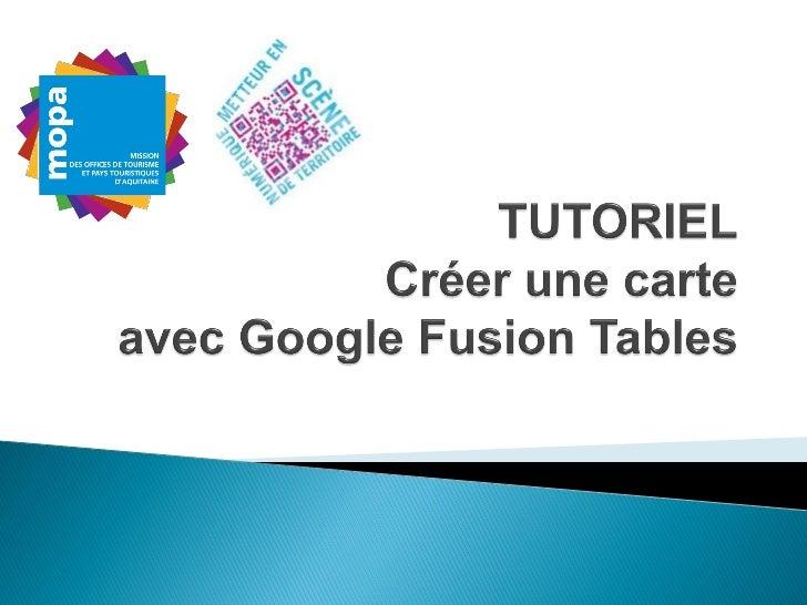 Tutoriel MOPA Google fusion tables - 071211
