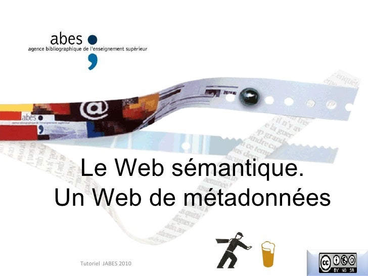 le web sémantique : un web de métadonnées