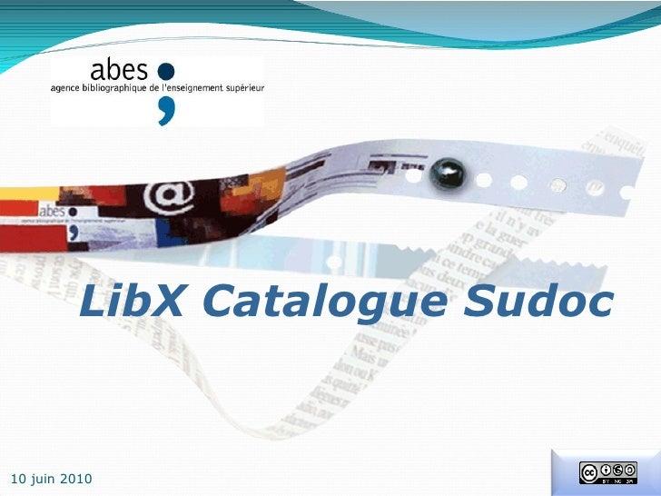 LibX Catalogue Sudoc 10 juin 2010