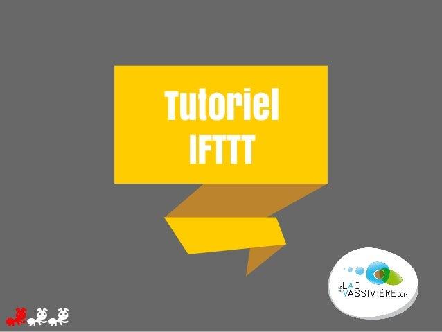 Tutoriel IFTTT