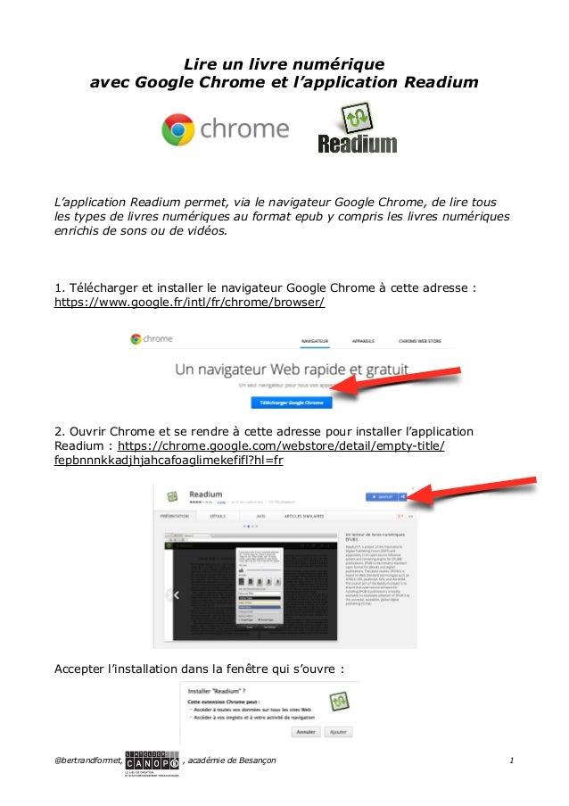 ! ! ! ! ! ! ! !  Lire un livre numérique avec Google Chrome et l'application Readium  L'application Readium permet, via le...