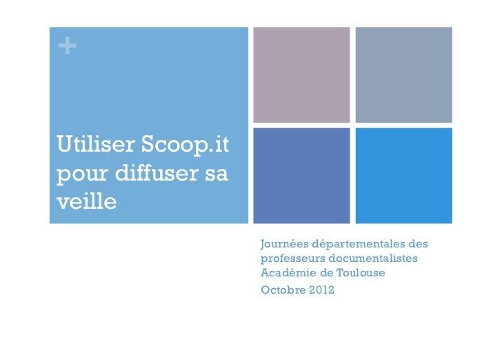 +Utiliser Scoop.itpour diffuser saveille                    Journées départementales des                    professeurs do...