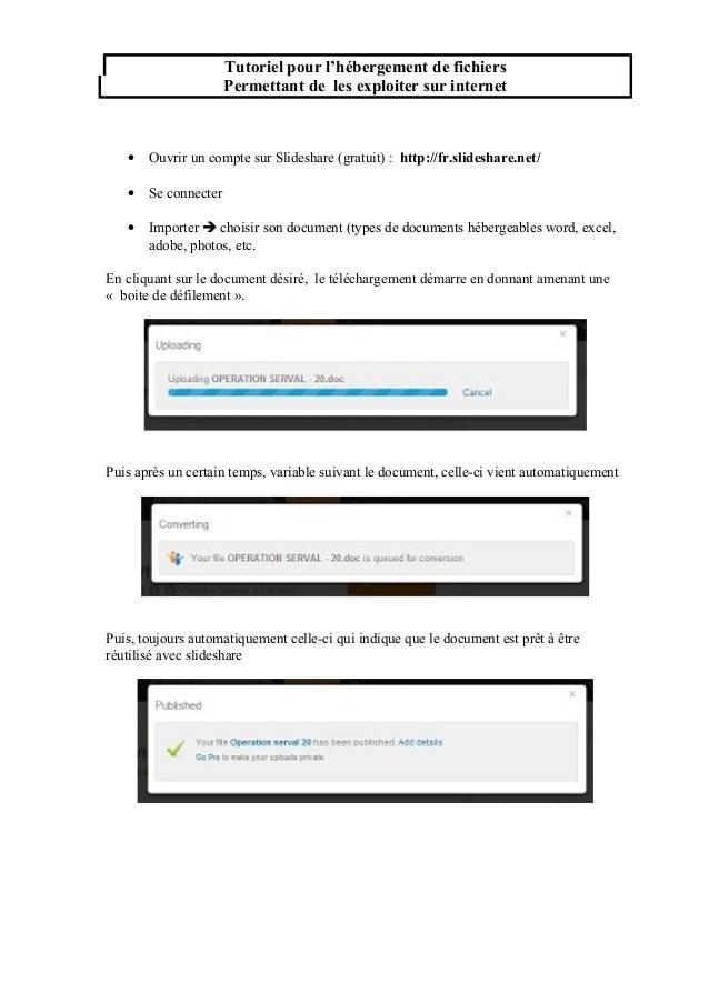 Tutoriel pour l'hébergement de fichiers Permettant de les exploiter sur internet  •  Ouvrir un compte sur Slideshare (grat...