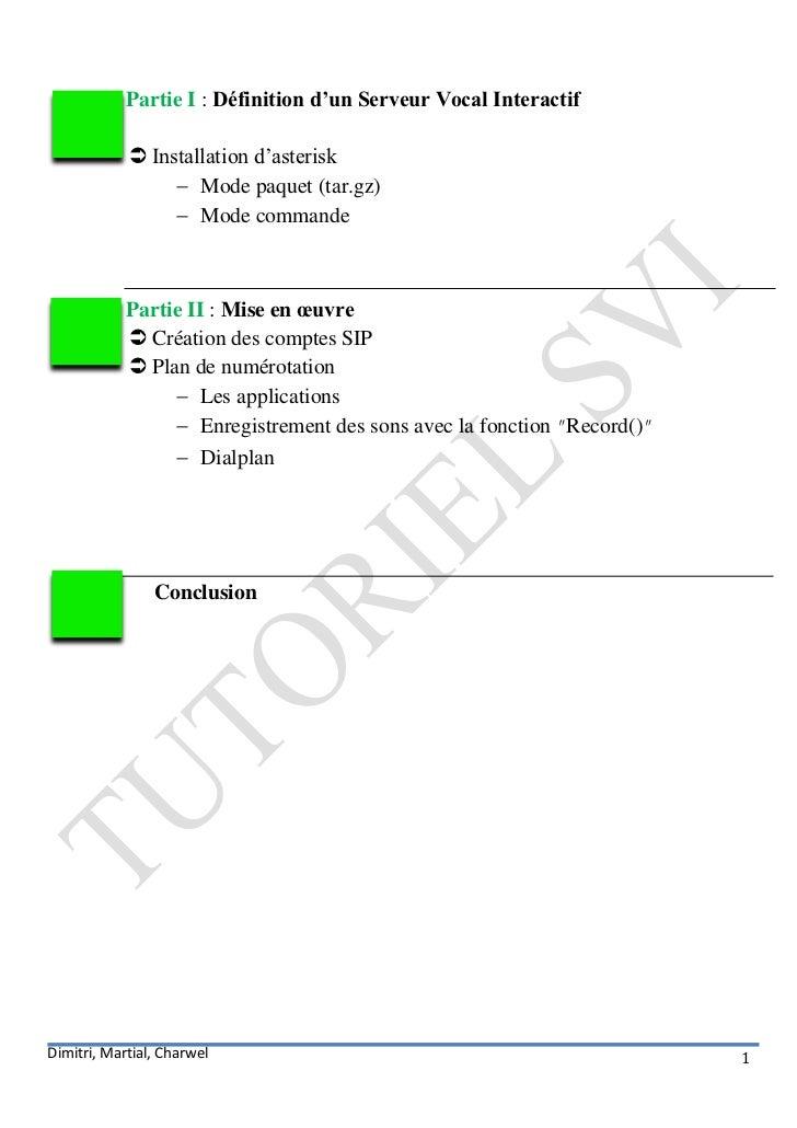 Partie I : Définition d'un Serveur Vocal Interactif             Installation d'asterisk                  Mode paquet (ta...