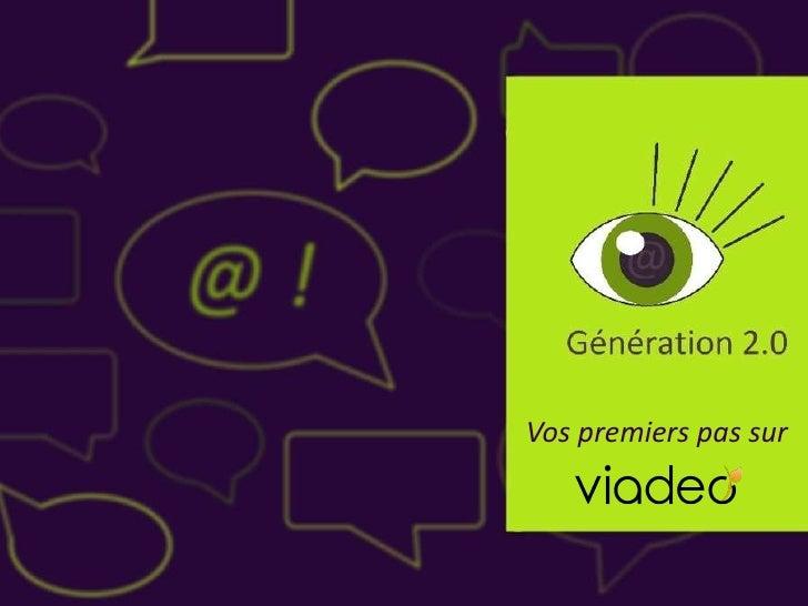 Tutoriel Viadeo #1 par Génération 2.0
