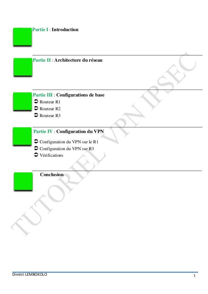 I.    Partie I : Introduction          Partie II : Architecture du réseau          Partie III : Configurations de base    ...