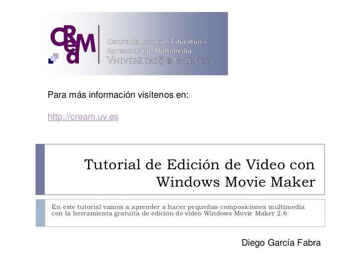 Tutorial de Edición de Vídeo con Windows Movie Maker