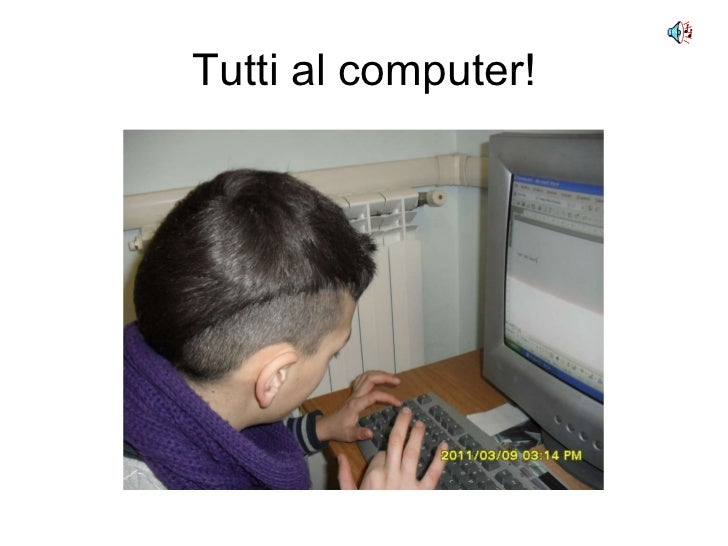 Tutti al computer!