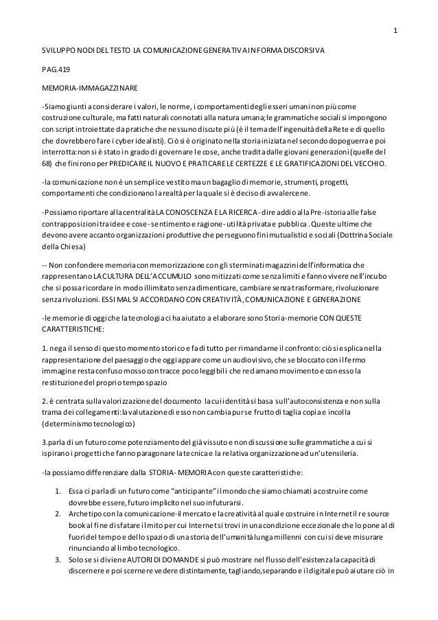 1 SVILUPPONODIDEL TESTO LA COMUNICAZIONEGENERATIVA IN FORMA DISCORSIVA PAG.419 MEMORIA-IMMAGAZZINARE -Siamogiunti aconside...