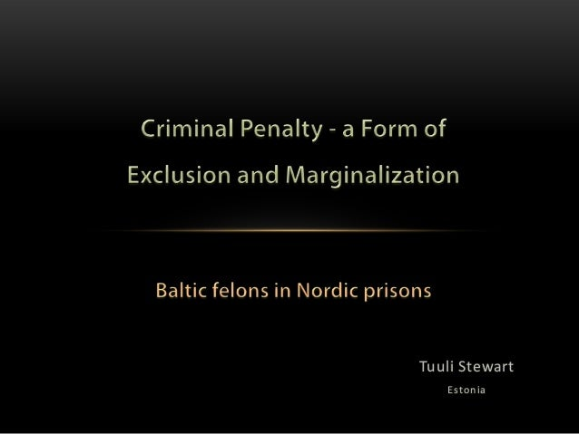 Tuuli Steward - Criminal Penalty - a Form of Exclusion and Marginalization
