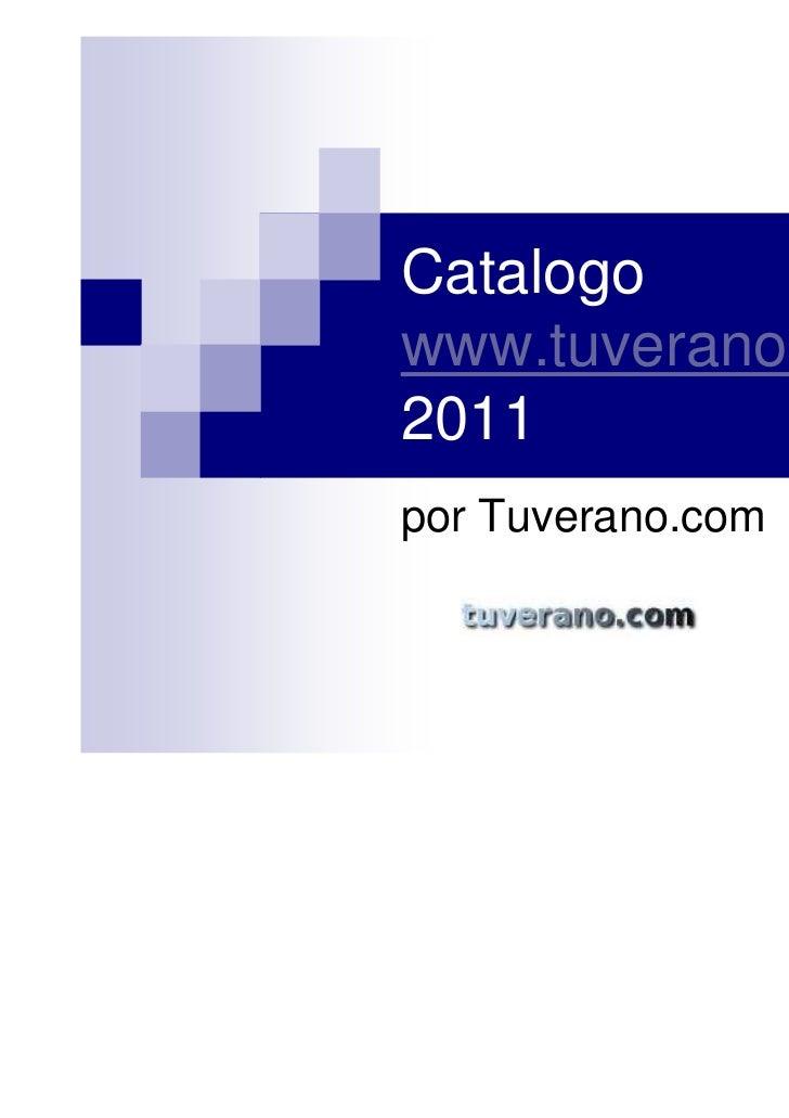 Catalogowww.tuverano.com2011por Tuverano.com