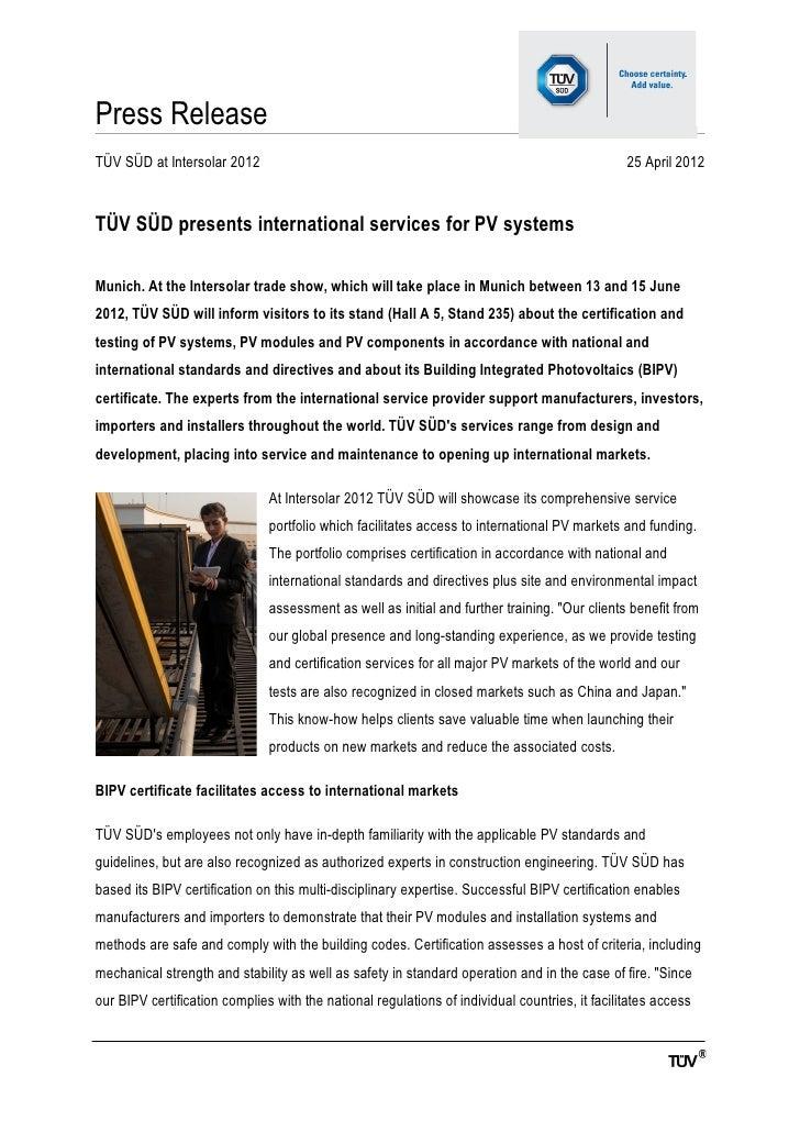 Press ReleaseTÜV SÜD at Intersolar 2012                                                                      25 April 2012...