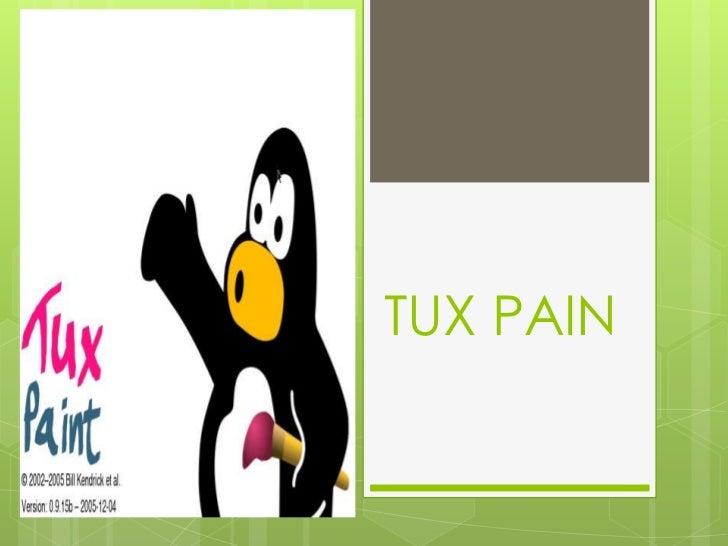 TUX PAIN