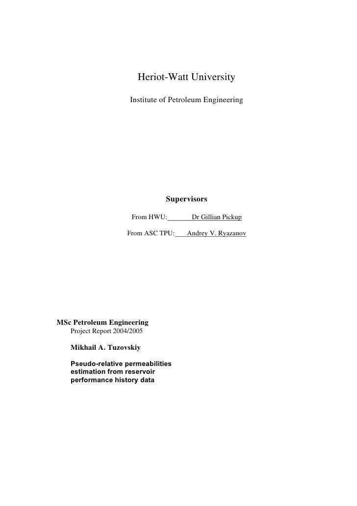 Heriot-Watt University                        Institute of Petroleum Engineering                                     Super...