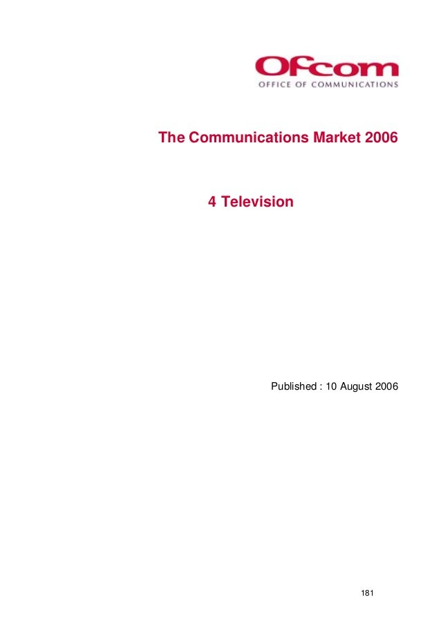 The Communications Market 2006  4 Television  Published : 10 August 2006  181