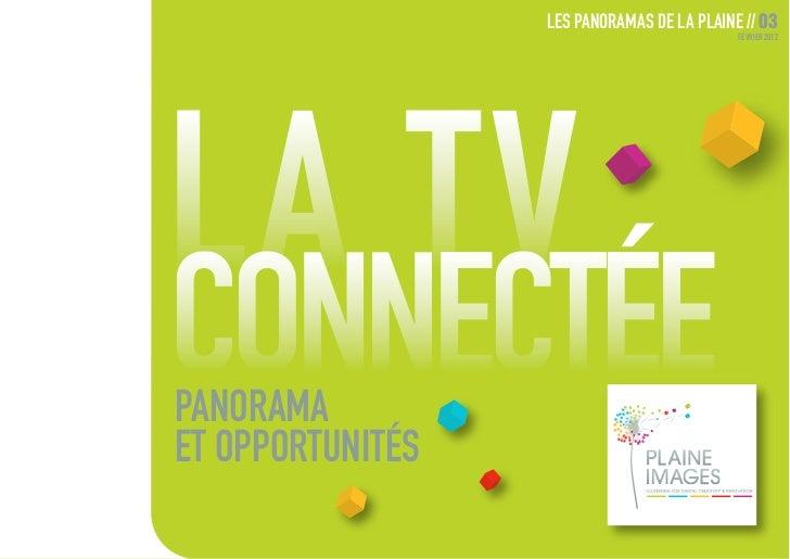 LES PANORAMAS DE LA PLAINE // 03                                            FÉVRIER 2012PANORAMAET OPPORTUNITÉS