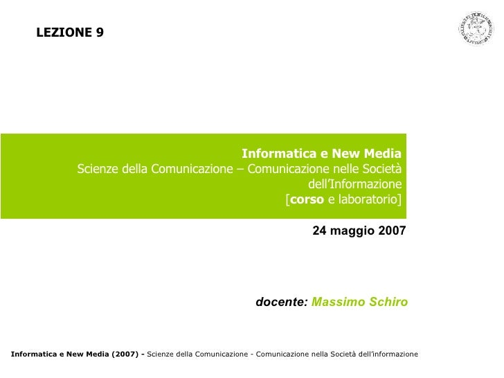 Informatica e New Media Scienze della Comunicazione – Comunicazione nelle Società dell'Informazione [ corso  e laboratorio...