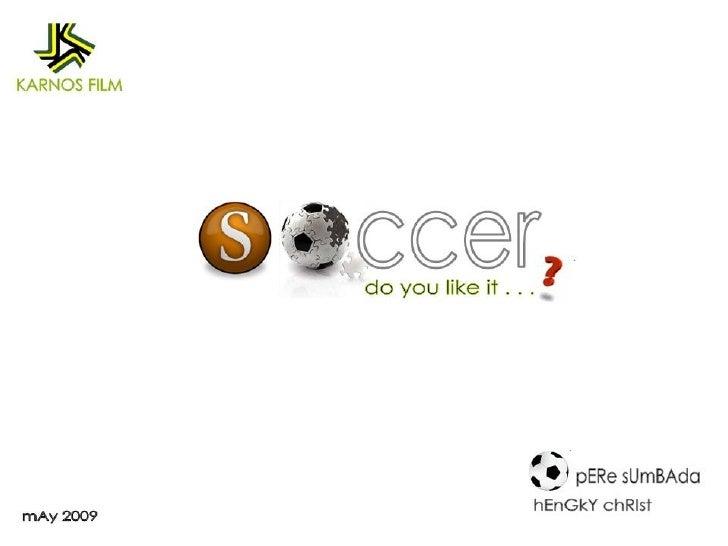 TV Program Soccer : Do You Like It