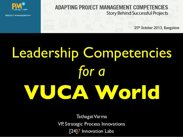 Leadership Competencies for VUCA World