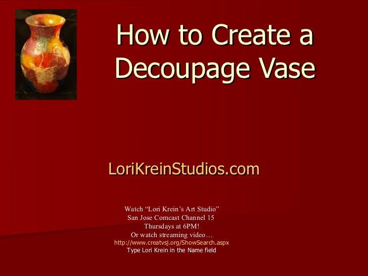Tv #6 decoupage vase