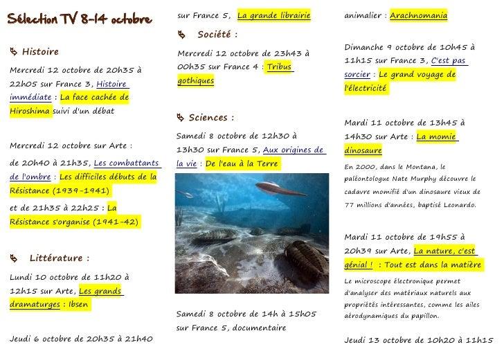 Sélection TV 8-14 octobre                  sur France 5, La grande librairie     animalier : Arachnomania                 ...