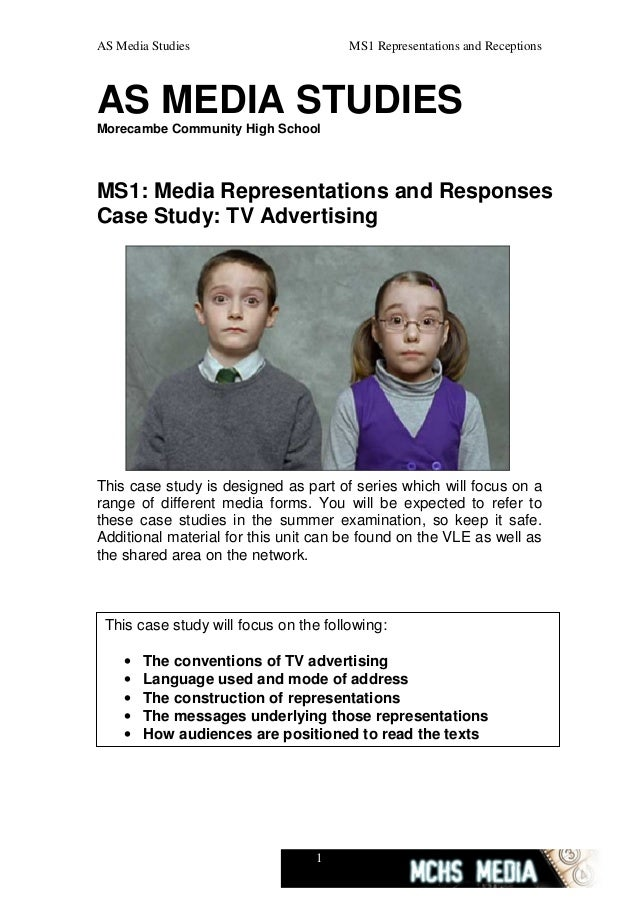 AS Media Studies                       MS1 Representations and ReceptionsAS MEDIA STUDIESMorecambe Community High SchoolMS...