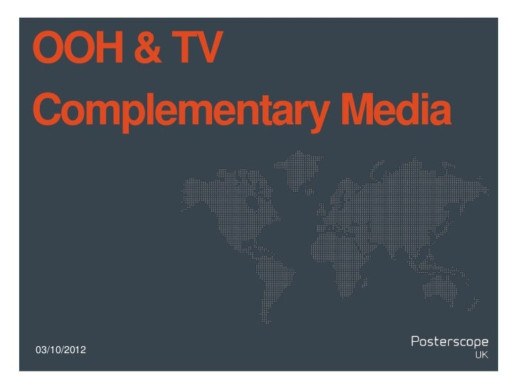 TV and OOH -  Complementary Media (slideshare)