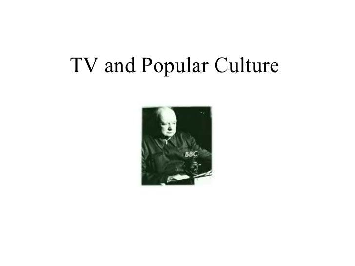 Tv and popular culture