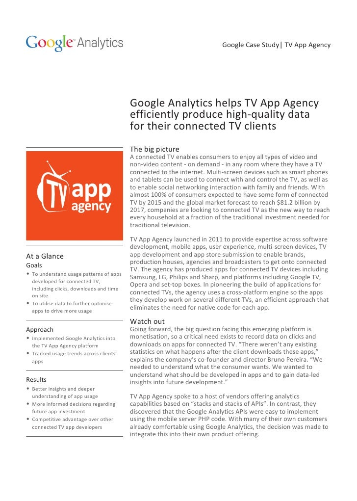 Google Case Study| TV App Agency                                         Google Analytics helps TV App Agency             ...