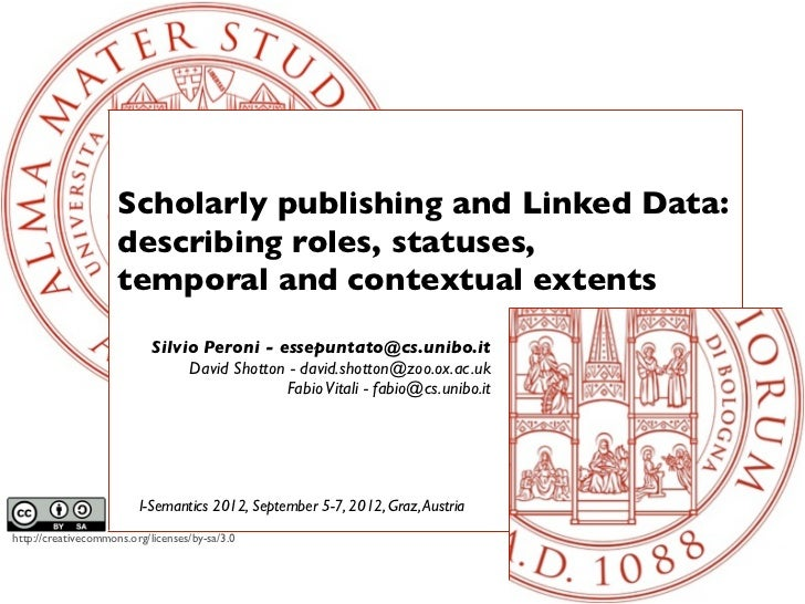 Scholarly publishing and Linked Data:                     describing roles, statuses,                     temporal and con...