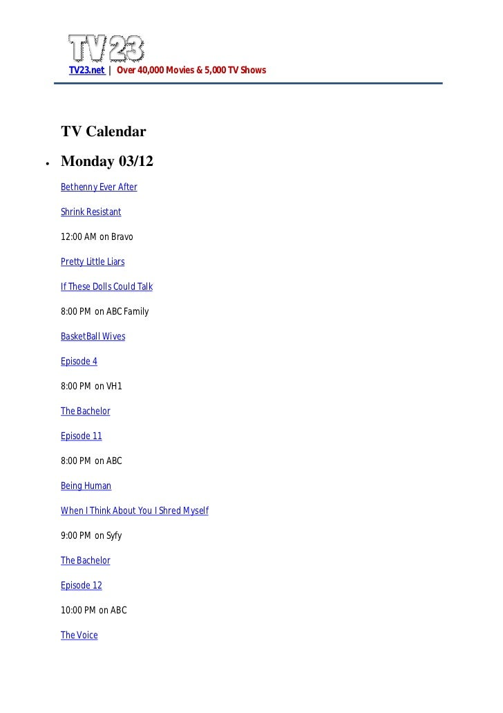 TV Calendar MOnday 03/12, Tuesday 03/13, Wednesday 03/14