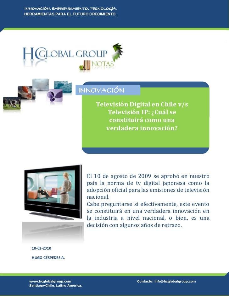 Tv digital versus Tv Ip ¿Cuál se transformará en una verdadera Innovación?