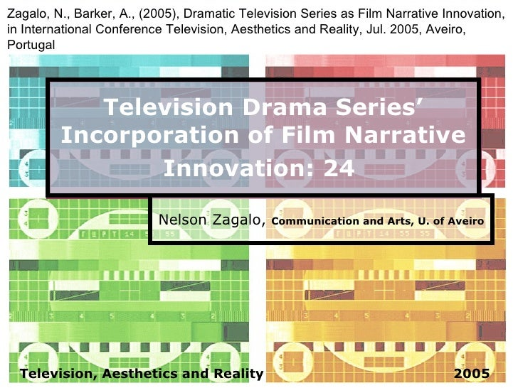 Television Drama Series' Incorporation of Film Narrative Innovation: 24