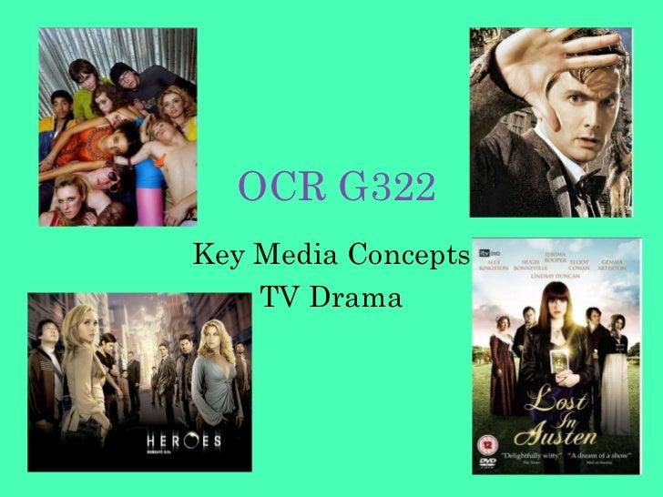OCR G322 Key Media Concepts TV Drama