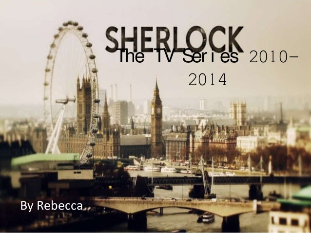 Tv drama; How does Sherlock fit TV drama coventions