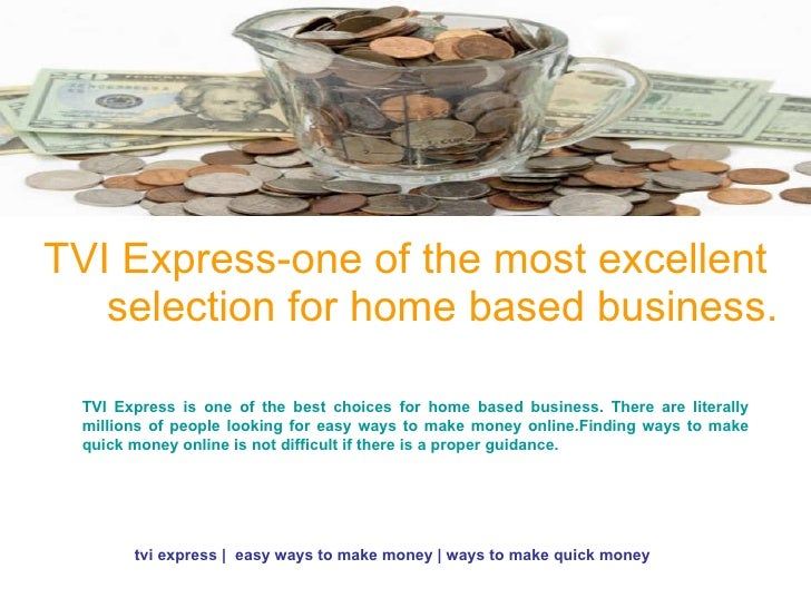TVI Express-one of the most excellent selection for home based business. TVI Express is one of the best choices for home b...