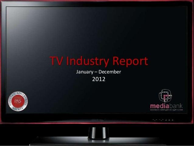 TV Industry ReportJanuary – December2012