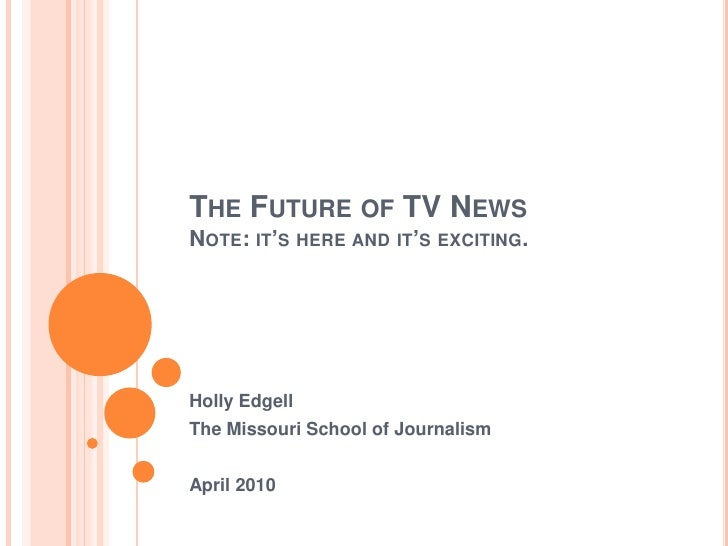 The Future of TV News