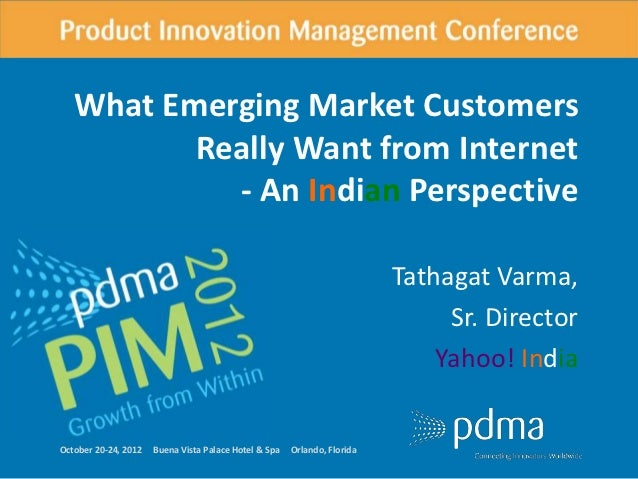 What Emerging Market Customers Really Want from the Internet: An Indian Perspective