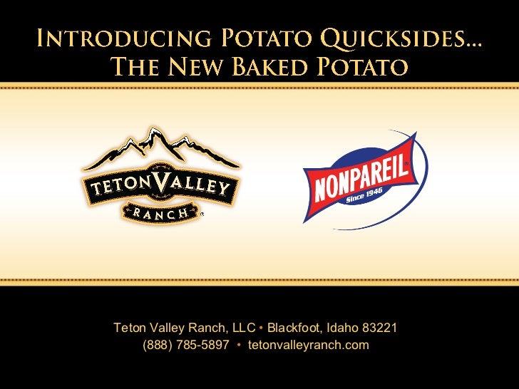 Teton Valley Ranch, LLC  •  Blackfoot, Idaho 83221  (888) 785-5897  •   tetonvalleyranch.com