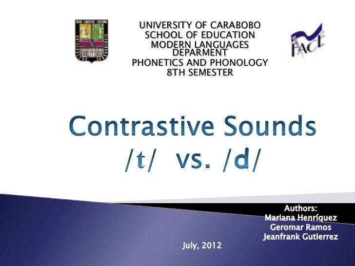 UNIVERSITY OF CARABOBO  SCHOOL OF EDUCATION   MODERN LANGUAGES       DEPARMENTPHONETICS AND PHONOLOGY      8TH SEMESTER   ...