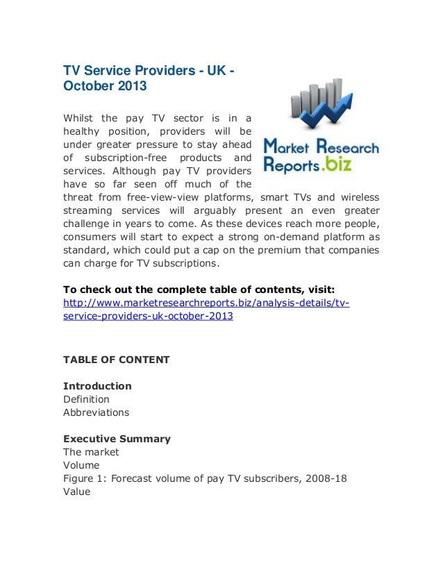 TV Service Providers - UK October 2013 Whilst the pay TV sector is in a healthy position, providers will be under greater ...