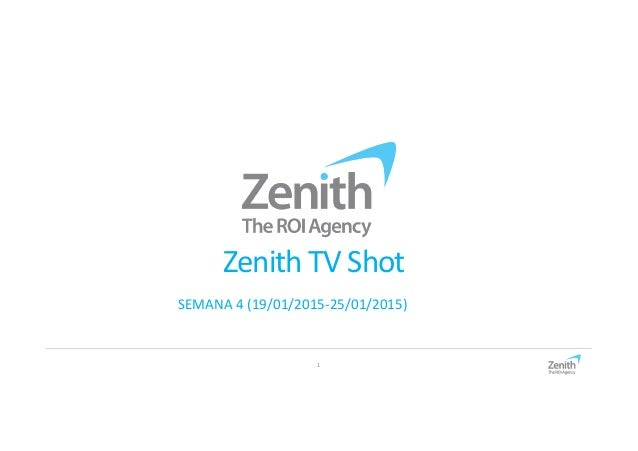 1 Zenith TV Shot SEMANA 4 (19/01/2015-25/01/2015)