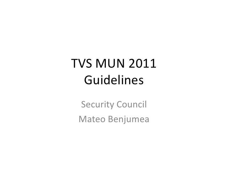 TVS MUN 2011  Guidelines Security Council Mateo Benjumea