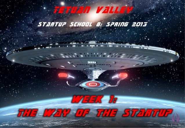 TVSS8 week 1 - 2. the way of the startup